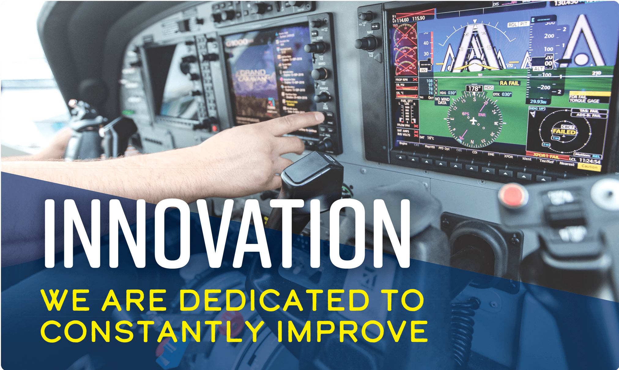 Innovation: We are dedicated to constantly improve