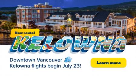 Route Launch: Flights between Downtown Vancouver & Lake Okanagan in Kelowna